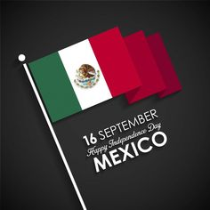 Mexico Flag, Happy Independence Day, Vector Photo, Displaying Collections, Black Backgrounds, Vector Free
