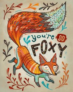 Fox Art / You're So Foxy / Fox Illustration Print / Dorm Decor / Animal Art / Hand Lettered / Inspirational Phrase / Gift for Fox Lovers Art And Illustration, Fuchs Illustration, Art Fox, Fantastic Fox, Grafik Design, Geeks, Illustrators, Artsy, Sketches