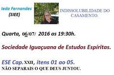 Sociedade Iguaçuana de Estudos Espíritas Convida para a sua Palestra Pública - Nova Iguaçu – RJ - http://www.agendaespiritabrasil.com.br/2016/07/06/sociedade-iguacuana-de-estudos-espiritas-convida-para-sua-palestra-publica-nova-iguacu-rj-11/