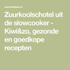 Zuurkoolschotel uit de slowcooker - Kiwi&zo, gezonde en goedkope recepten Multicooker, Kiwi, Crockpot, Slow Cooker, Crock Pot, Crock Pot, Crock