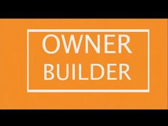 Owner Builder - A beginners guide - YouTube