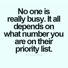 62 Best Priority Quotes And Sayings Relationship Effort Quotes, Relationships, Play Quotes, True Quotes, Words Quotes, Qoutes, Men Quotes, Quotable Quotes, Sayings