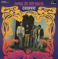 Traffic : Hole In My Shoe (aka Mr Fantasy) (LP, Vinyl record album) Traffic Band, Michael Mason, Wall Of Sound, 60s Music, Island Records, Book Jacket, Vinyl Cover, Band Posters, World Music