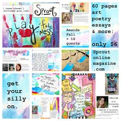 Sprout Magazine, Playfulness issue, art, poetry, essays, interview, Soul Beautiful, creativity, cultivate your life, silly