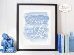 You have my whole heart, quote art print, PRINTABLE wall art, DIY decor, blue watercolor, beach house, Love quote, instant download, wedding