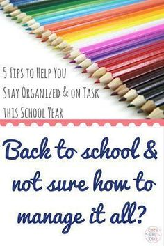 5 tips to help you stay organized & on task this school year. #organization #backtoschool #classroommanagement