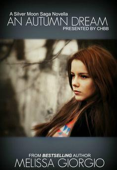 An Autumn Dream (Silver Moon Saga) by Melissa Giorgio