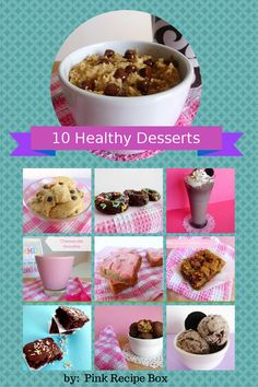 Top 10 healthy desserts by Pink Recipe Box.  http://pinkrecipebox.com/best-healthy-desserts-on-pink-recipe-box/