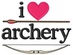 Sports Embroidery De Sports Embroidery Design: I Love Archery/Bow & Arrow from Grand Slam Designs Archery Girl, Archery Bows, Archery Hunting, Bow Hunting, Quail Hunting, Turkey Hunting, Archery Quotes, Archery Equipment, Traditional Archery