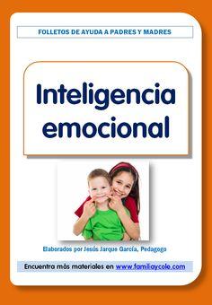 Pautas y orientaciones para desarrollar la inteligencia emocional en niños, resumidas en un folleto que puedes descargar e imprimir de forma gratuita