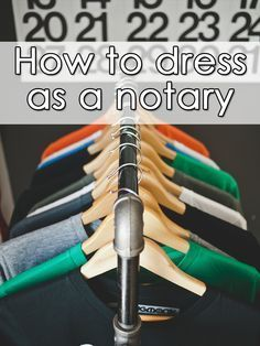 There's no set dress code as a notary public, so what's considered best practice?