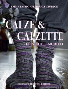 emmafassioknitting: Calze & Calzette: un nuovo libro