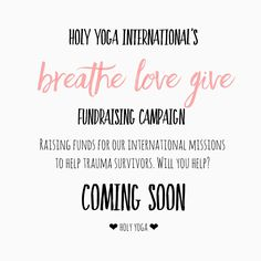 Join us this May for our first ever Breathe Love Give campaign where we come together as a community to spark a chain reaction of freedom around the globe. Many of our Holy Yoga Instructors are getting involved and creating opportunities for your yoga to make a difference off your mat. More details in the coming weeks. Instructors, start rallying your tribe! #BreatheLoveGive #HolyYoga #YogaTeachersGospelPreachers #HolyYogaInternational