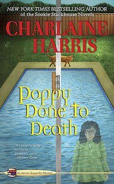 Poppy Done to Death (Aurora Teagarden, #8) (Harris)