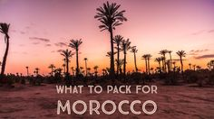 Wondering what to pack for Morocco for your upcoming Moroccan vacation? Here is a guide to packing and still keep in line with the dress code in Morocco.