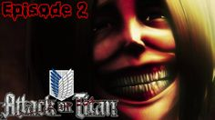 Taking down our first titan! - Attack on titan Episode 2
