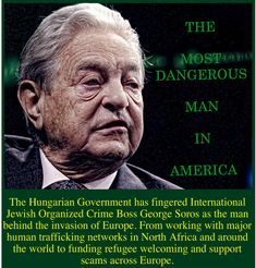 Nazi Collaborator & Obama Crony, George Soros, Moves to Flood America with Syrian Refugees