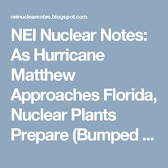NEI Nuclear Notes: As Hurricane Matthew Approaches Florida, Nuclear Plants Prepare (Bumped with Update)