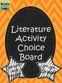 This ready-made literature choice board is ideal for use with any novel used in the 3rd-5th grade classroom or library.