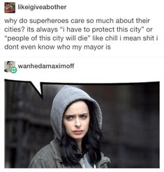 That is so a Jessica Jones thing to say! Marvel Show, Marvel Movies, Fandoms, Miss Fisher, Jessica Jones Marvel, Blackadder, Dc Memes, Bucky Barnes, Daredevil