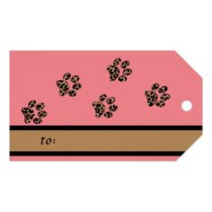 A stylish gift tag with a leopard animal print on one side and pawprints in tan, brown and black on the other. Rose pink background and trim suits a female cat or dog.