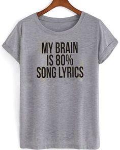 My brain is 80% song lyrics t shirt 14,9$  from www.kendrablanca.com and get discount #shortsleevesshirt #screenprintedshirt #unisexadultclothing #menshirt #womenshirt #funnytee #graphictee #trendy #simpletee #womensclothing #customshirtdesign #funnyshirt