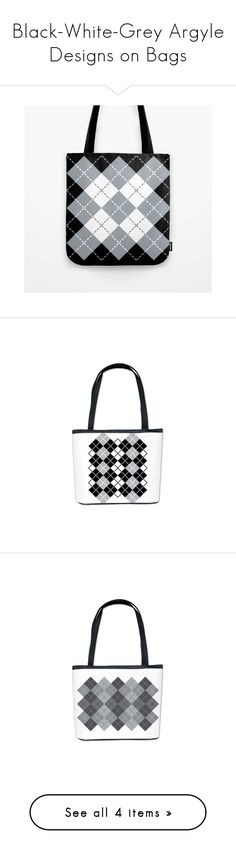 """Black-White-Grey Argyle Designs on Bags"" by lisafishgraphics ❤ liked on Polyvore featuring grey, bags, handbags, tote bags, bucket tote, bucket bag purse, gray handbags, handbags totes, bucket purse and tote handbags"