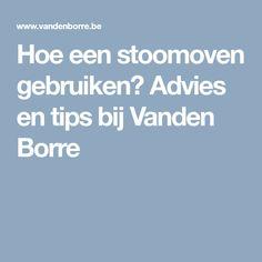 Hoe een stoomoven gebruiken? Advies en tips bij Vanden Borre