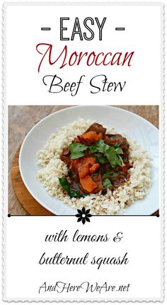 Easy Moroccan Beef Stew with Lemons & Butternut Squash   And Here We Are... #paleo #middleeasternfood