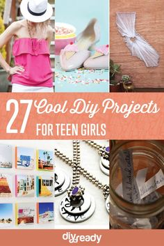 27 Cool DIY Projects for Teen Girls