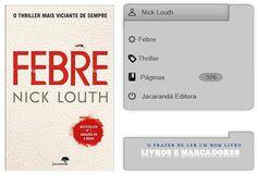 Livros e marcadores: Febre de Nick Louth