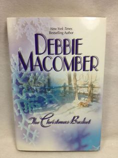 The Christmas Basket by Debbie Macomber old rivalries and second chance at love