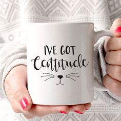 I've Got Cattitude Mug - $15  http://www.littleloveliesstudio.com/products/ive-got-cattitude-mug
