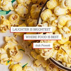 Here at #PopcornIndiana, we have some pretty bright laughter! ;) #Popcorn #quote #snack #laugh #laughter #food #Irish #proverb