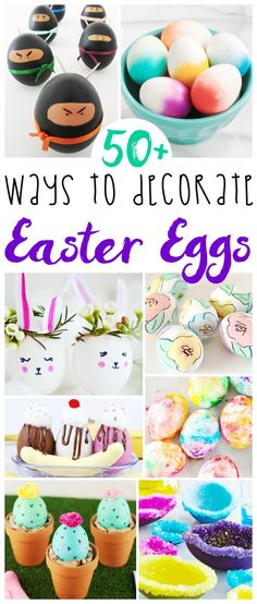 50+ Ways to Decorate Easter Eggs - no matter what your personal style, you'll find an awesome EASTER craft idea in this giant list of ideas for how to dye Easter eggs with kids of any age