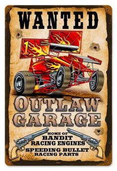Vintage Wanted Outlaw Garage Metal Sign, $39.97 (http://www.jackandfriends.com/vintage-wanted-outlaw-garage-metal-sign/)
