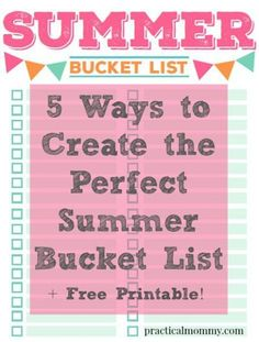 5 ways to Create the Perfect Summer Bucket List with Free Printable