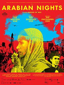 Arabian Nights (As Mil e uma Noites). International co-produced 3-part film. Crista Alfaiate, Dinarte Branco, Carloto Cotta, Adriano Luz, Rogerio Samora. Directed by Miguel Gomes. 2015