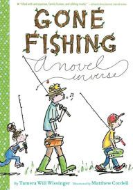 Gone Fishing: A novel in verse by Tamera Will Wissinger -- Prairie Bud 2015-16 Nominee