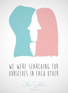 We are searching for ourselves in each other by William Sakhnini