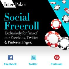 Like us, Follow us or Pin us and get an entry to our Social Freeroll!
