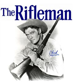 The Rifleman...Chuck Connors - as a little girl - he was my hero...I've always loved Westerns!
