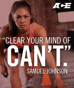 Clear your mind of Can't. #fitness #motivation #inspiration