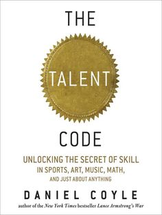 The Talent Code: Unlocking the Secret of Skill in Sports, Art, Music, Math, and Just About Everything Else Author : Daniel Coyle Pages : 288 pages Publisher : HighBridge Company Language : eng : 1598878735 : 9781598878738 Music Math, Art Music, Love Parents, What Is The Secret, Recorded Books, Reading Lists, Great Books, Bestselling Author, Audio Books