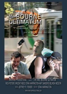 The Mel Bourne Ultimatum 2009
