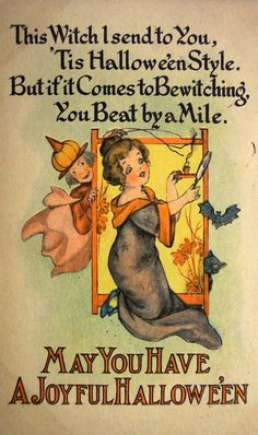 "Antique Halloween Postcard.....""This witch I send to you, 'tis Hallowe'en style. But if it comes to bewitching, you beat by a mile. May you have a joyful Hallowe'en."""