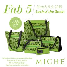 March 5-9 The Fab 5 Sale, just in time for St. Patty's Day! http://saldridge.miche.com