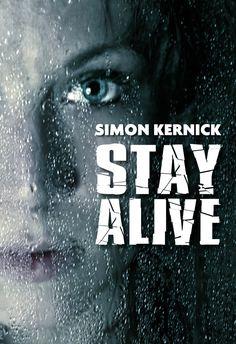 Stay Alive - Simon Kernick - Format : Epub -  Type de protection : Adobe DRM -  Référence : 867944 #Livre #Ebook