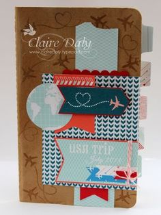 Travel journal with Stampin Up Sent with Love kit