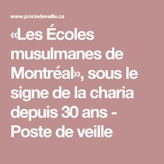 «Les Écoles musulmanes de Montréal», sous le signe de la charia depuis 30 ans  - Poste de veille